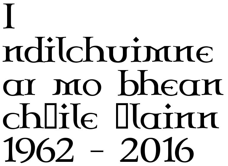 I ndilchuimne ar mo bhean chéile álainn 1962 - 2016