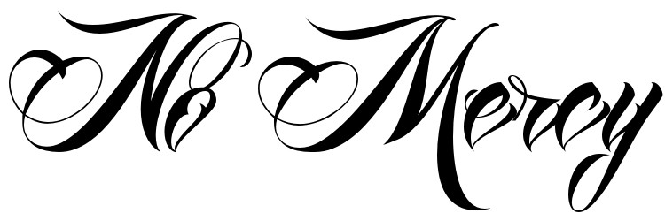No Mercy Tattoo Font Download Free Scetch
