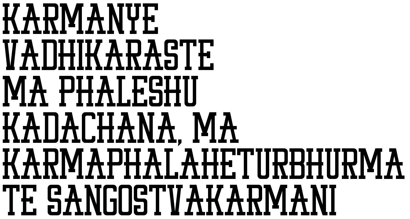 Karmanye vadhikaraste Ma Phaleshu Kadachana, Ma