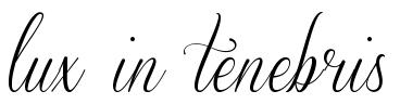 Lux in tenebris tattoo lettering download free scetch for Lux in tenebris tattoo