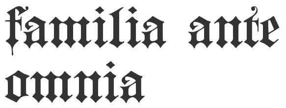 Familia Ante Omnia