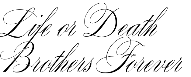 Life Or Death Brothers Forever Tattoo Quote Download Free Scetch