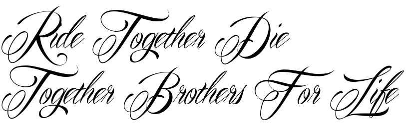 Ride together die together brothers for life tattoo for Ride or die tattoo